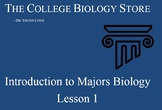 Introduction to Majors Biology, Lesson 1