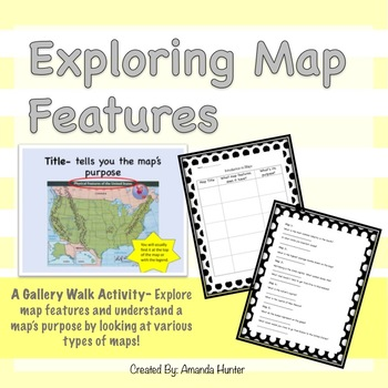 Exploring Map Features Gallery Walk