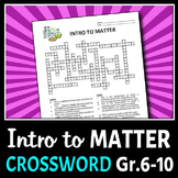 Introduction to Matter - Crossword {Editable}