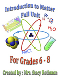 Introduction to Matter Full Unit