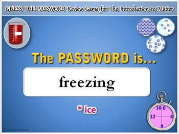 Introduction to Matter - Guess the Password Terminology Review Game {Editable}