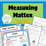 Introduction to Matter-Measuring Matter PowerPoint and Notes