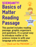 Introduction to Matter and Atoms Reading Passage, Graphic Organizers, and More!