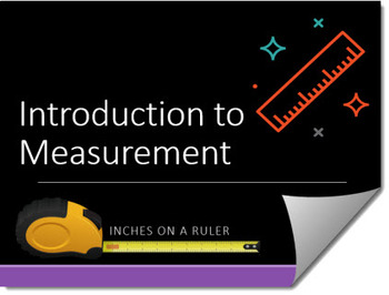 Introduction to Measurement (Inches and Centimeters) Instructional PPT