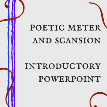 Introduction to Meter and Scansion Powerpoint