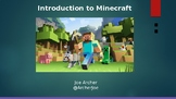 Introduction to Minecraft in the Classroom Powerpoint Pres