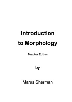 Introduction to Morphology - roots and affixes - Teacher Edition
