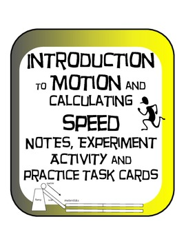 Introduction to Motion and Calculating Speed Experiment Task Cards Bundle