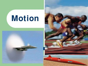 Introduction to Motion (PowerPoint, Physical Science)