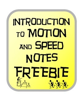 Introduction to Motion and Speed Notes Freebie!
