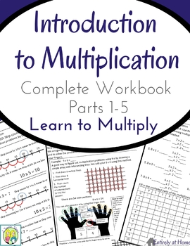 Introduction to Multiplication Workbook Parts 1-5 Bundle with Practice Page