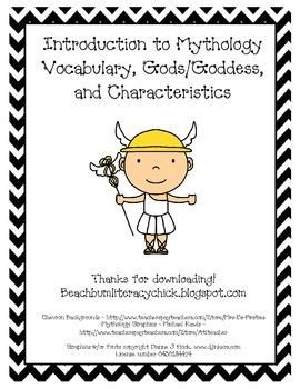 Introduction to Mythology - Vocabulary, Gods/Goddesses, and Characteristics