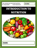 Nutrition Unit: An Introduction to Nutrition