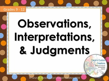 Observations, Interpretations, and Judgments