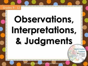 Observations, Interpretations, and Judgments