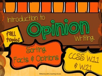 Introduction to Opinion Writing W.1.1 W.2.1 Fact vs Opinion