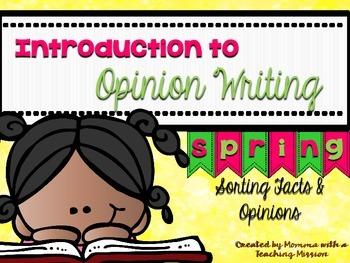 Opinion Writing W.1.1 W.2.1 Fact vs Opinion Spring Topics