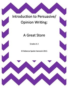 Introduction to Opinion/Persuasive Writing:  A Great Place