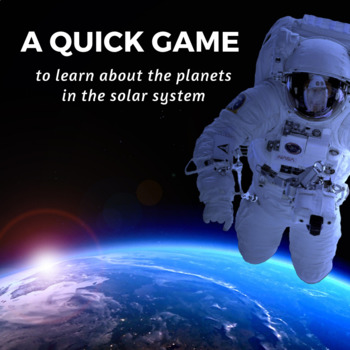 Solar System Game; Learning about Planets, the sun, and outer space