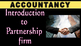 Introduction to Partnership Firm | Accounting | LetsTute Accountancy