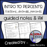 Introduction to Percents (Guided Notes and Assessment)