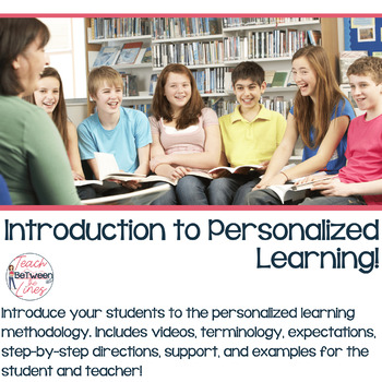 Introduction to Personalized Learning Lesson for Students and Teachers