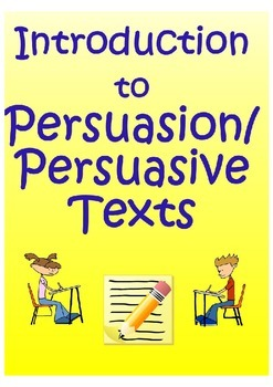 Introduction to Persuasive Texts/Persuasion