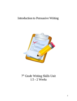 Introduction to Persuasive Writing Unit