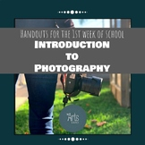 Introduction to Photography, First week of school handouts