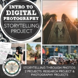 Introduction to Photography: Storytelling through Photogra