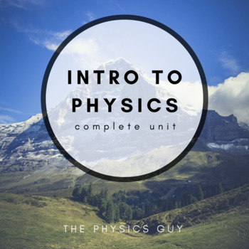 Introduction to Physics - Complete Science Unit Editable NGSS