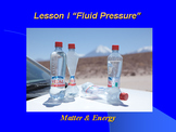 """Introduction to Physics Lesson I PowerPoint """"Fluid Pressure"""""""