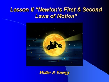 """Introduction to Physics Lesson II PowerPoint """"Newton's 1st"""