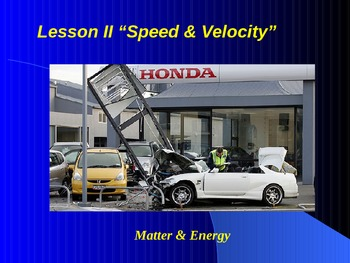 "Introduction to Physics Lesson II PowerPoint ""Speed and Velocity"""