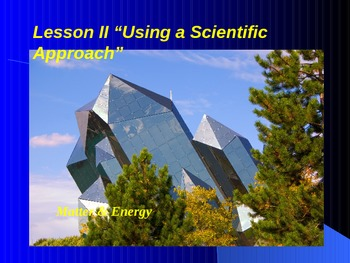 """Introduction to Physics Lesson II PowerPoint """"Using a Scie"""