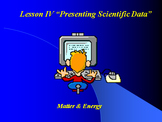 """Introduction to Physics Lesson IV PowerPoint """"Presenting Scientific Data"""""""