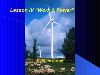 "Introduction to Physics Lesson IV PowerPoint ""Work and Power"""