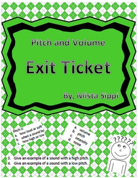 Introduction to Pitch and Volume Exit Ticket Assessment