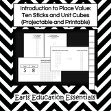 Introduction to Place Value:  Ten Sticks and Unit Cubes