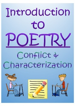 Introduction to Poetry: Conflict & Characterization