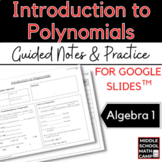 Introduction to Polynomials Notes and Practice
