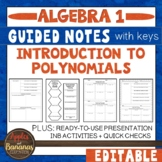Introduction to Polynomials - Guided Notes, Presentation,