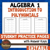 Introduction to Polynomials EDITABLE Student Practice Pages