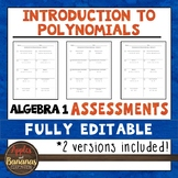Introduction to Polynomials Tests - Algebra 1 Editable Ass