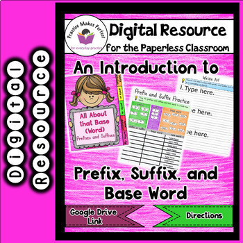Introduction to Prefixes, Suffixes, and Base Words for the Google Classroom