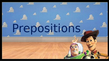 Introduction to Prepositions Toy Story Theme