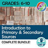 Introduction to Primary & Secondary Sources Bundle