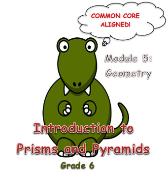 Introduction to Prisms and Pyramids