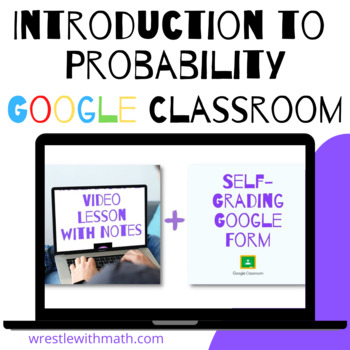Introduction to Probability - Google Form & Video Lesson!