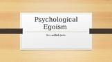 Introduction to Psychological Egoism